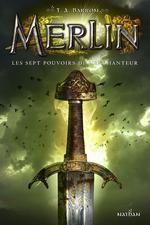 Couverture de Merlin - cycle 1 t.2 ; les sept pouvoirs de l'enchanteur