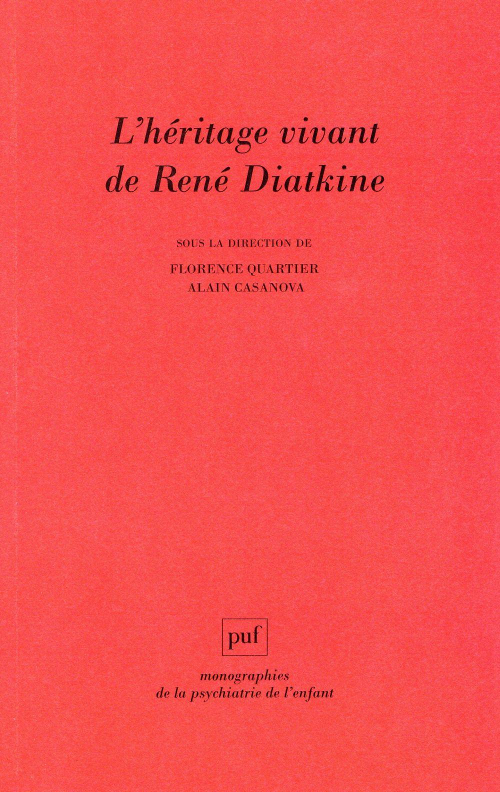 L'HERITAGE VIVANT DE RENE DIATKINE