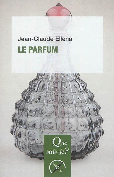 Le parfum (5e édition)
