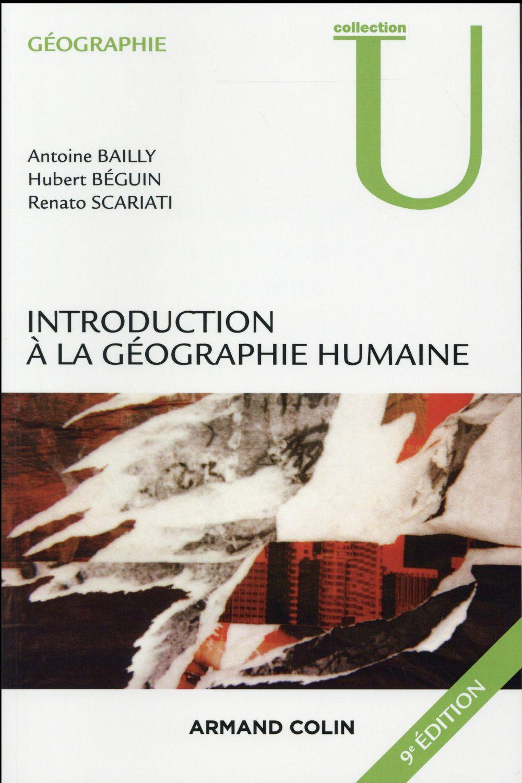 Introduction à la géographie humaine (3e édition)