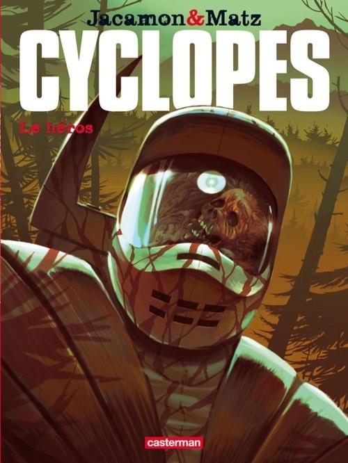 Cyclopes t.2 ; le héros