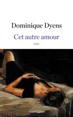 Vente EBooks : Cet autre amour  - Dominique Dyens
