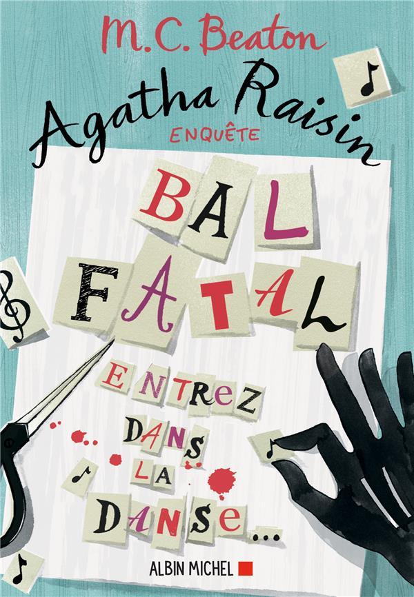 Agatha Raisin enquête T.15 ; bal fatal ; entrez dans la danse