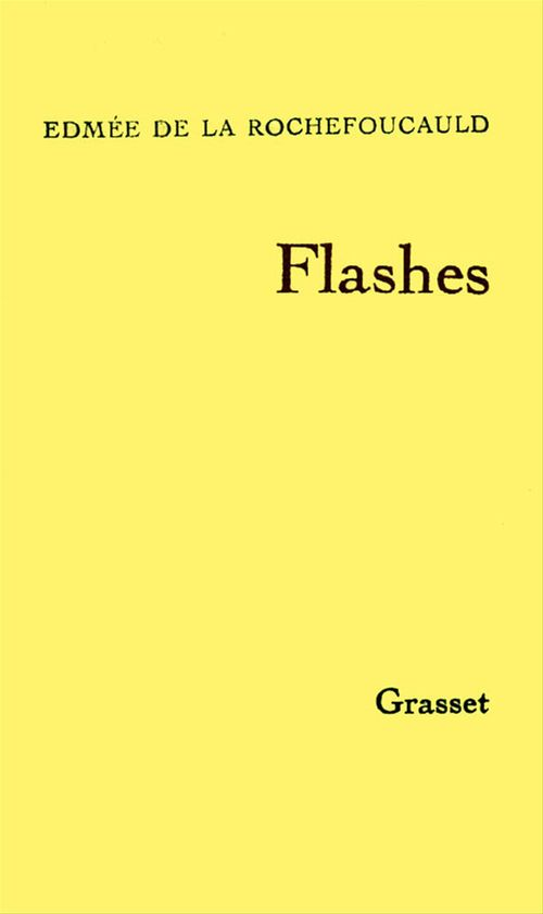 Flashes I  - Edmée de La Rochefoucauld