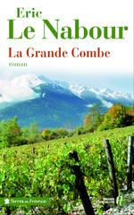 Vente Livre Numérique : La Grande Combe  - Éric Le Nabour
