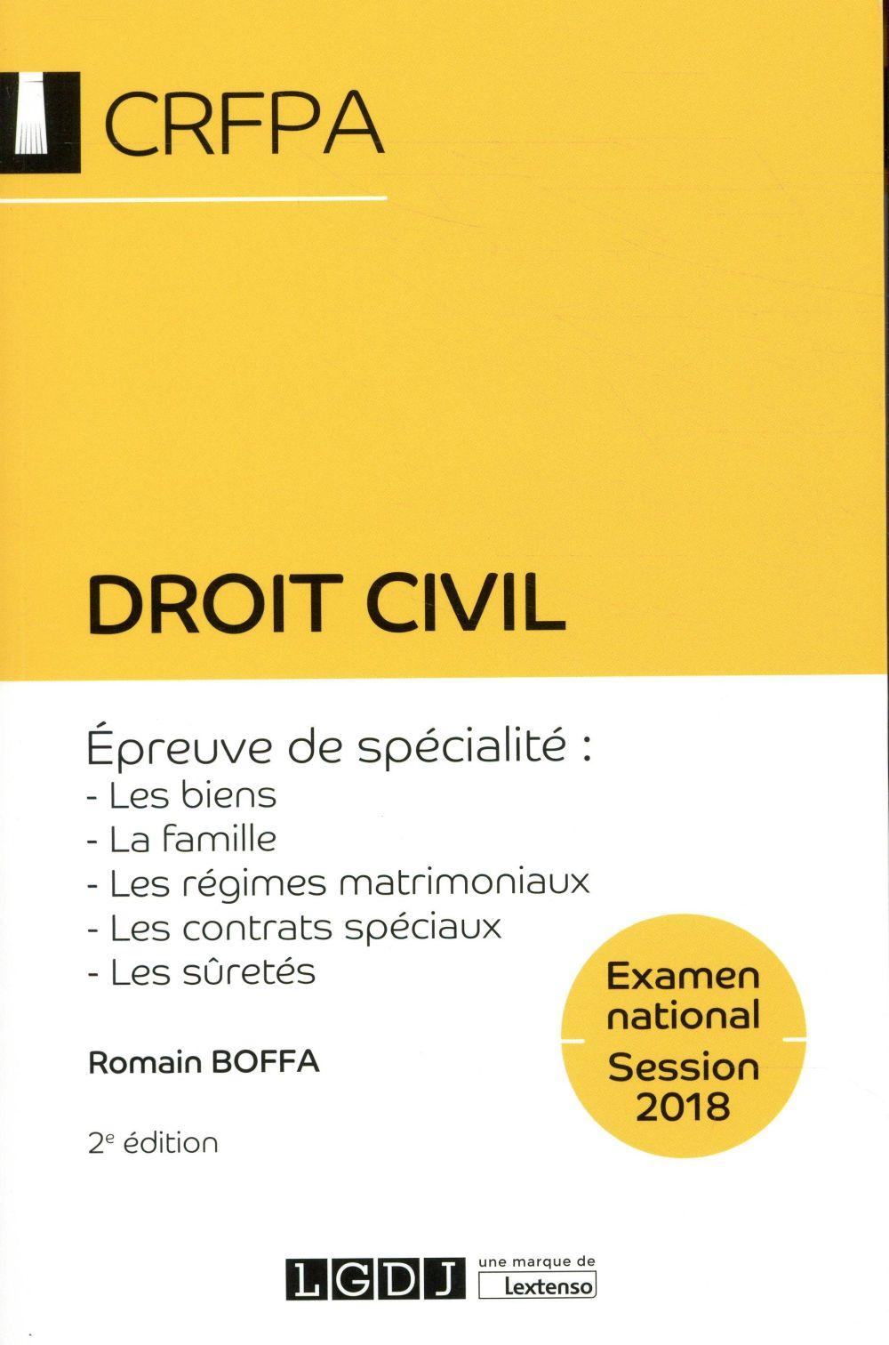 Droit civil ; épreuve de spécialité : les biens, la famille, les régimes matrimoniaux, les contrats spéciaux, les sûretés (2e édition)