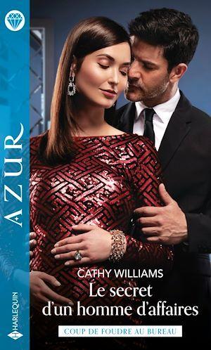 Vente Livre Numérique : Le secret d'un homme d'affaires  - Cathy Williams