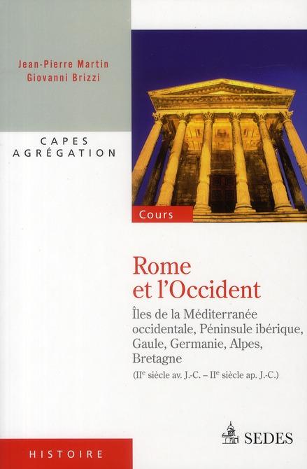 Rome et l'Occident ; II siècle avant J-C - II siècle après J-C