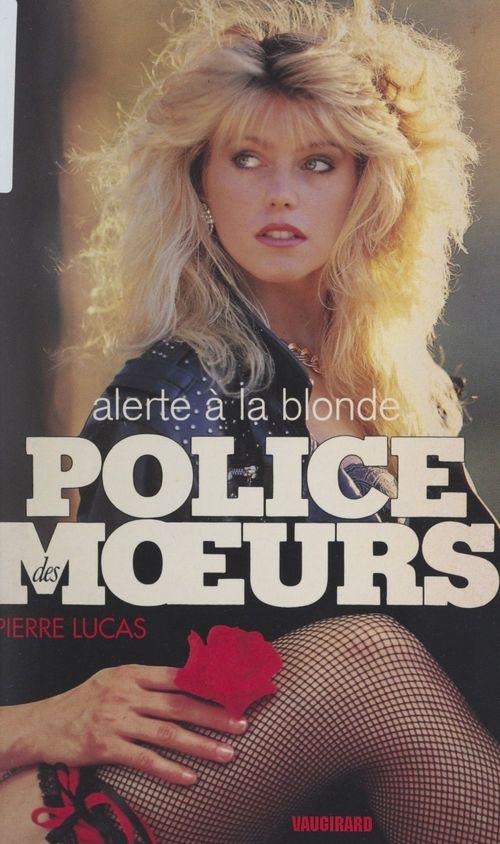 Alerte à la blonde