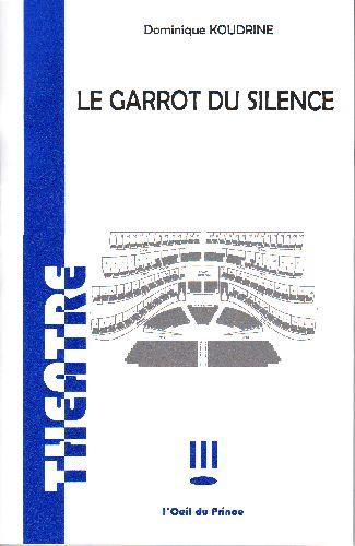 Le garrot du silence