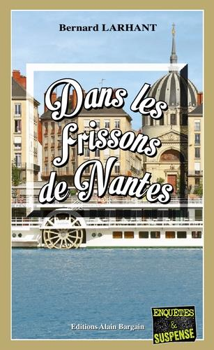 Dans les frissons de Nantes