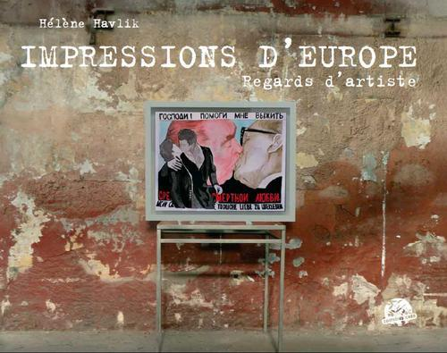 Impression d'Europe ; regards d'artiste