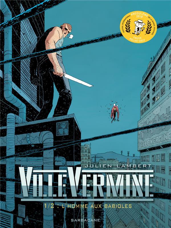 VilleVermine T.1 ; l'homme aux babioles