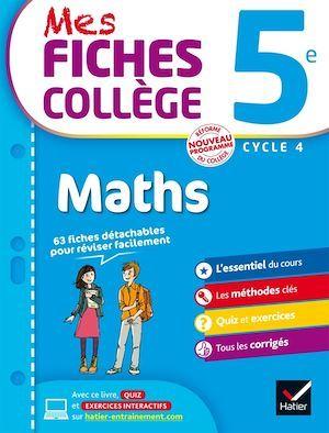 MES FICHES COLLEGE ; maths ; 5ème