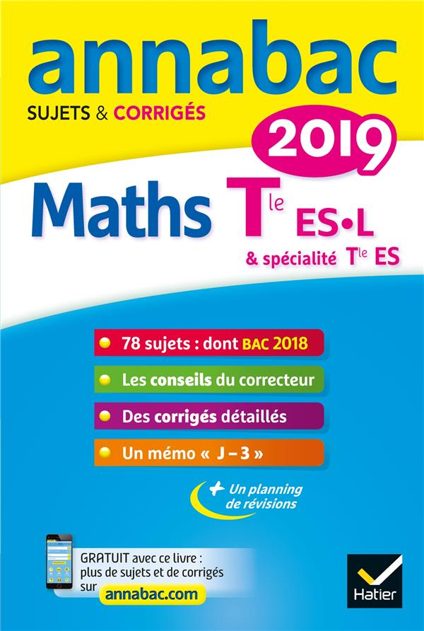 Annabac ; Maths ; Terminale Es, L (Edition 2019)