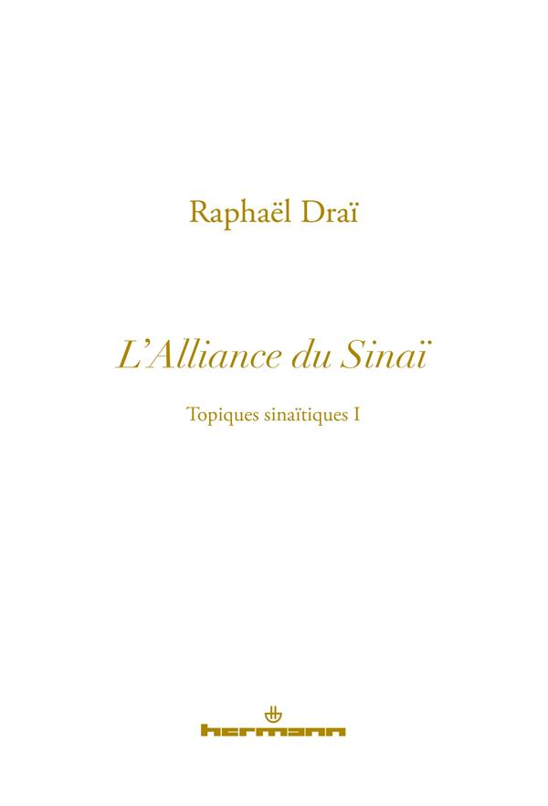 Les topiques sinaïtiques t.1 ; l'alliance du Sinaï