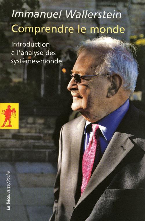Comprendre le monde ; introduction à l'analyse des systèmes-monde