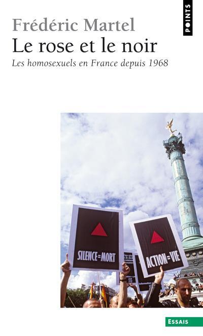 Le rose et le noir ; les homosexuels en France depuis 1968