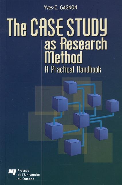 the case study as research method ; a pratical handbook
