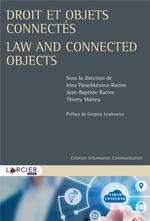 Droit et objets connectés ; law and connected objects