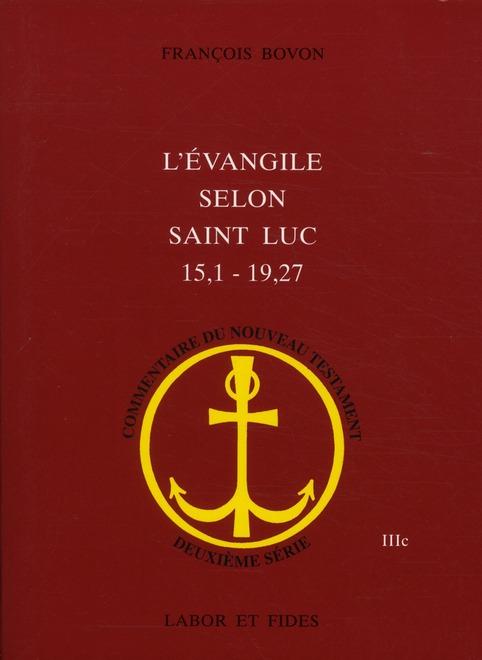 L'évangile selon Saint Luc 15,1 - 19,27