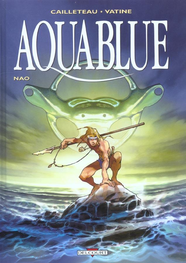 Aquablue T.1 ; Nao