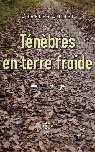 JOURNAL, I : TENEBRES EN TERRE FROIDE - (1957-1964)