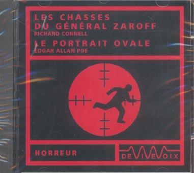 Les chasses du général Zaroff ; le portrait ovale