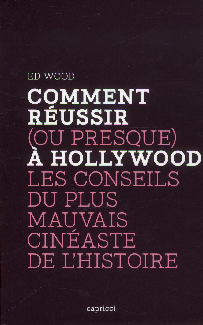 Comment Reussir (Ou Presque) A Hollywood