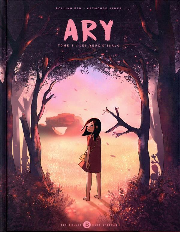Ary t.1 ; les yeux d'isalo