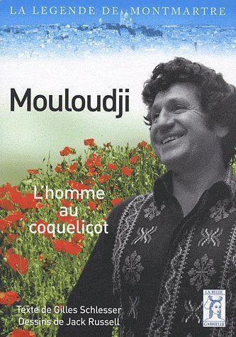 Mouloudji ; l'homme au coquelicot