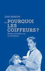 Vente EBooks : ...Pourquoi les coiffeurs ?  - Jean NARBONI