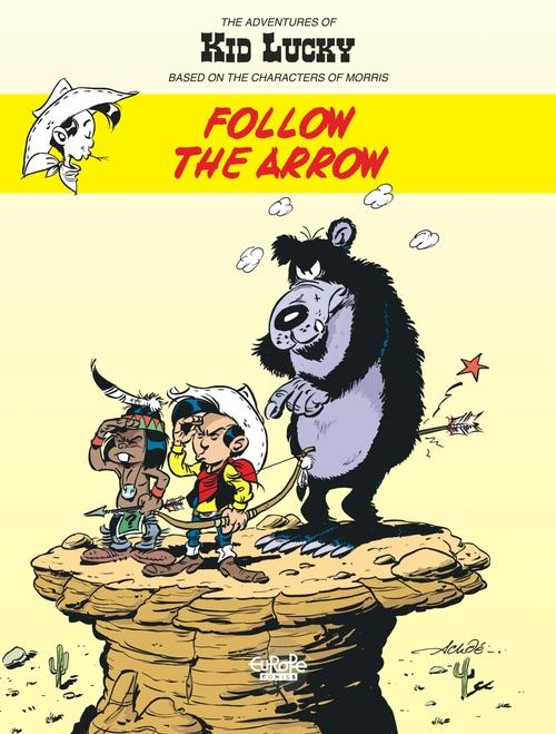 The Adventures of Kid Lucky  4. Follow the Arrow
