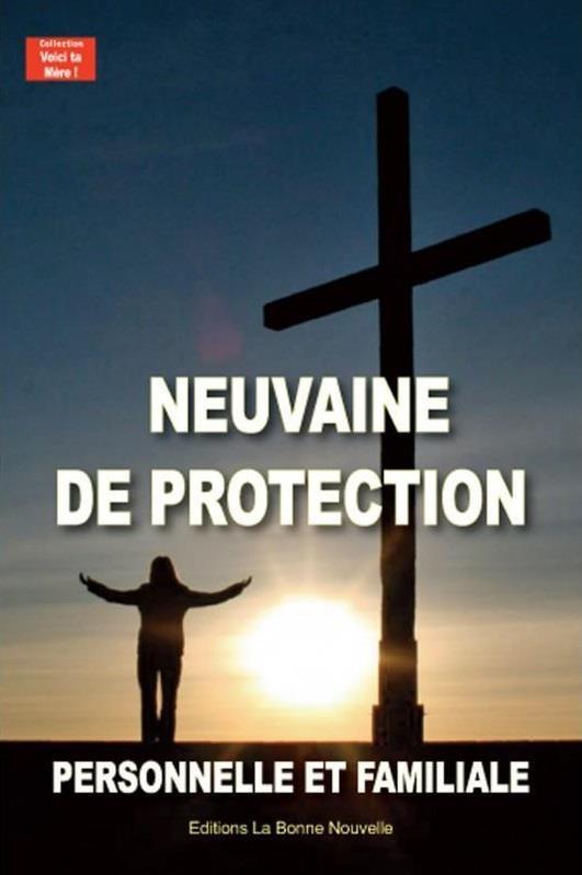 Neuvaine de protection personnelle et familiale