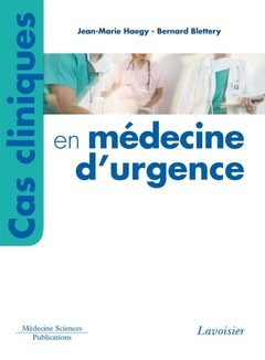 Cas cliniques en médecine d'urgence