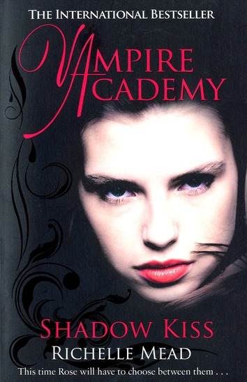 Vampire academy ; shadow kiss