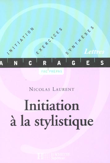 Initiation A La Stylistique