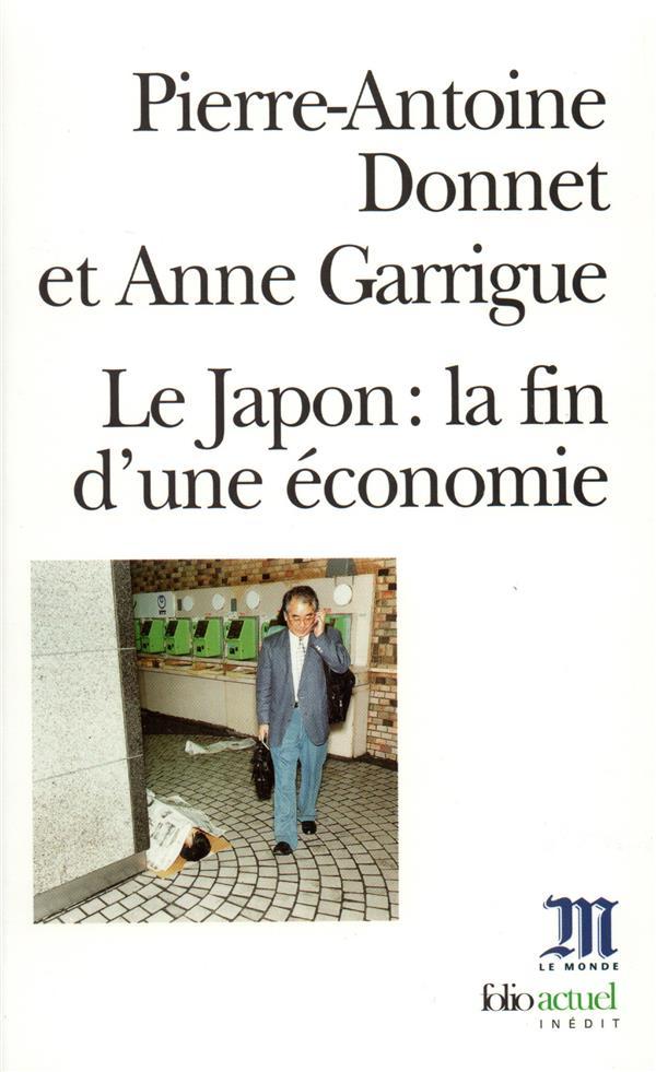 Le Japon : La Fin D'Une Economie