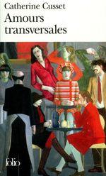Vente EBooks : Amours transversales  - Catherine Cusset