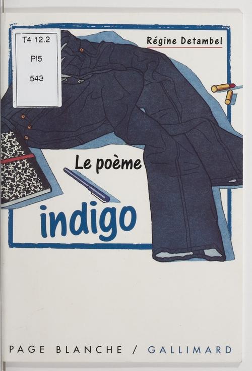 Le Poème indigo