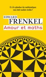 Amour et maths  - Edward Frenkel