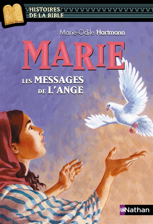 Marie ; les messages de l'ange