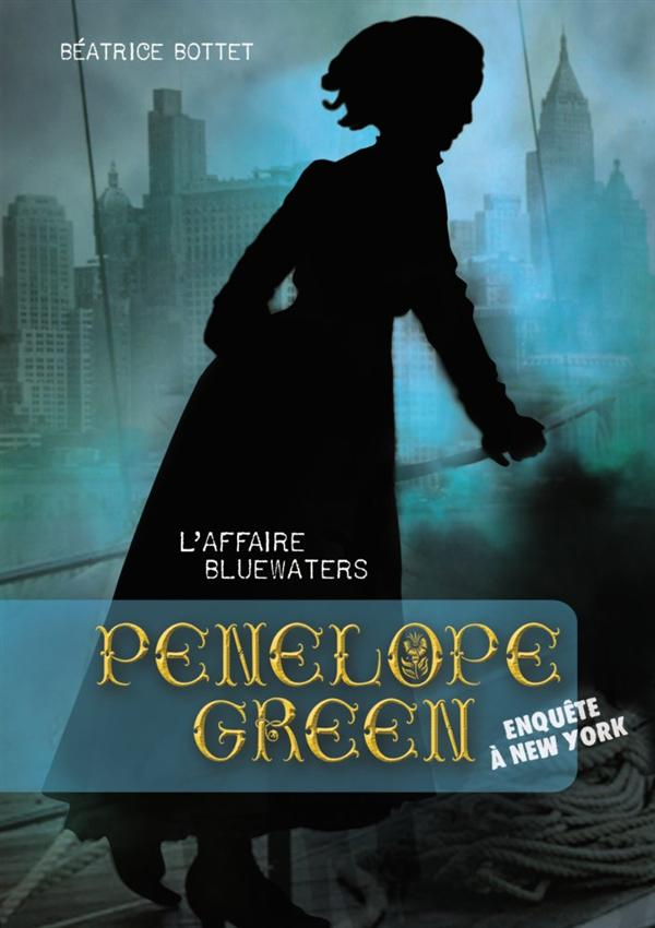 Penelope Green T.2 ; l'affaire Bluewaters