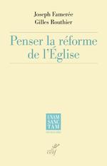 Vente EBooks : Penser la réforme de l'Eglise  - Gilles Routhier - Joseph Famerée