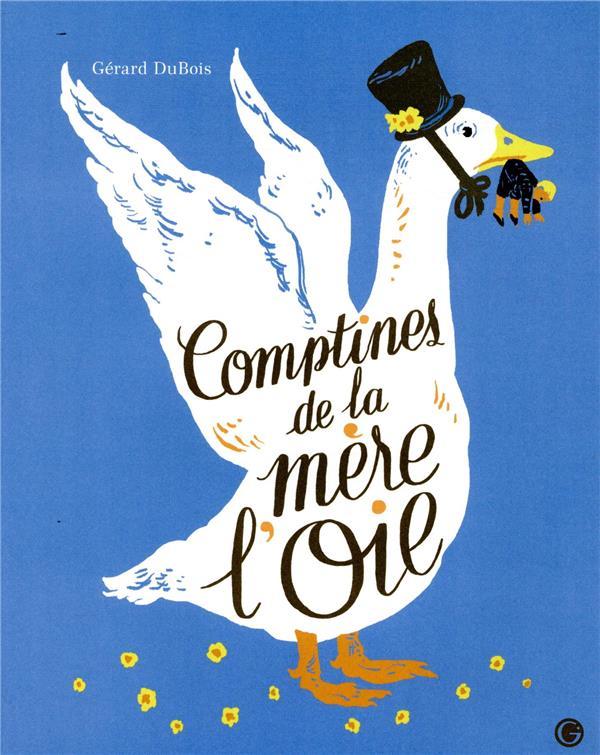 COMPTINES DE LA MERE L-OIE