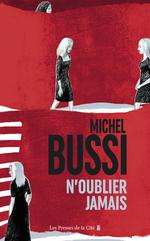 Vente EBooks : N'oublier jamais  - Michel BUSSI