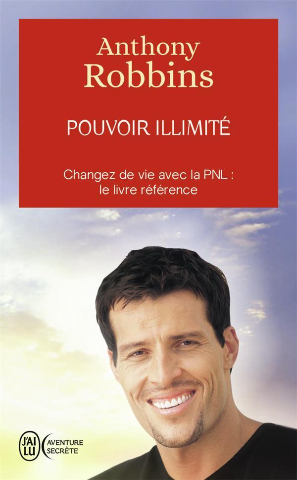 Pouvoir illimité ; atteignez l'excellence avec la PNL : le livre référence