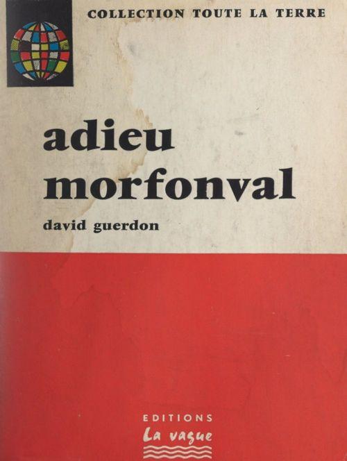 Adieu Morfonval