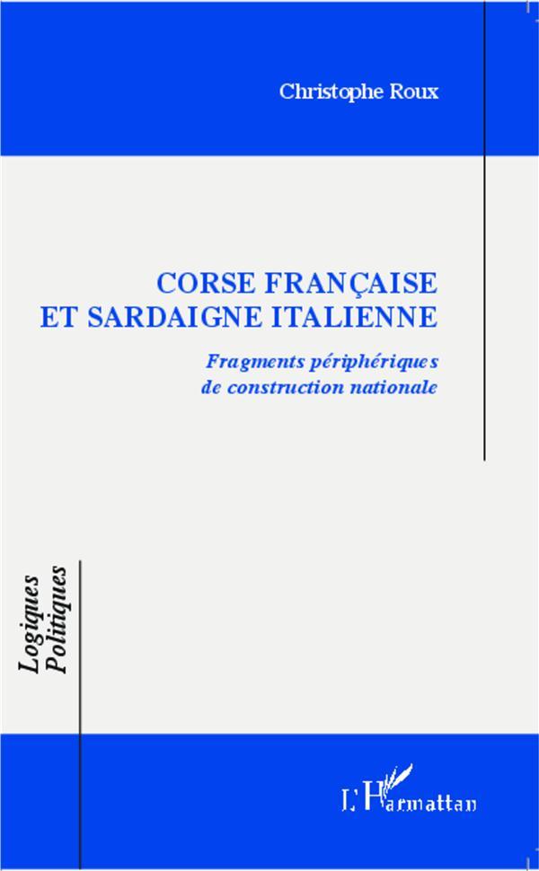 Corse francaise et Sardaigne italienne ; fragments périphériques de construction nationale