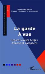 Vente EBooks : La garde à vue  - Ann Jacobs - François Fourment